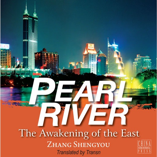 Pearl River:The Awakening of the East.