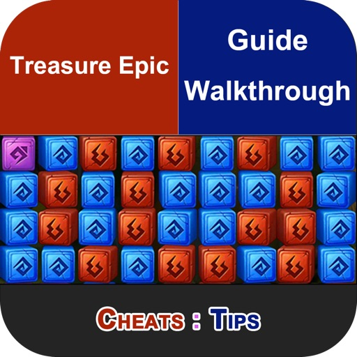 Cheats for Treasure Epic + Includes All levels, How to Play, Tips & Tricks