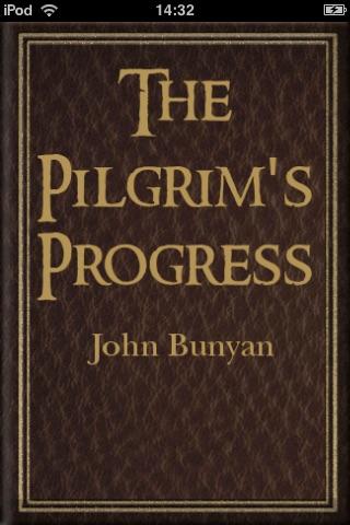 A The Pilgrims Progress by  Bunyan