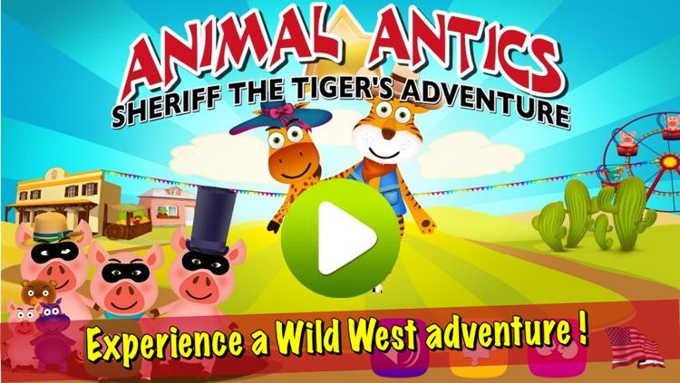 Animal Antics: Sheriff the Tiger's Adventure