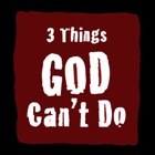 3 Things God Can't Do icon