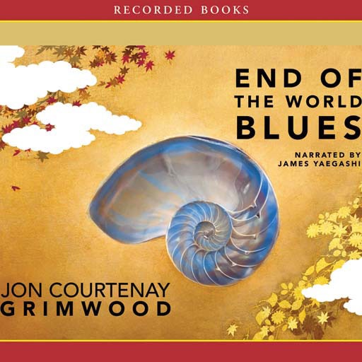 End of the World Blues (Audiobook)