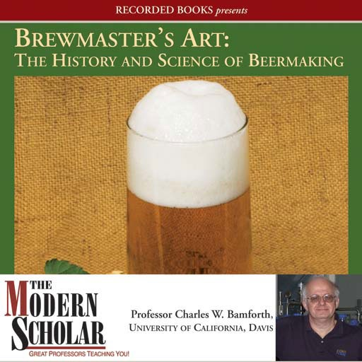 Brewmaster's Art: the History and Science of Beer Making (Audiobook)
