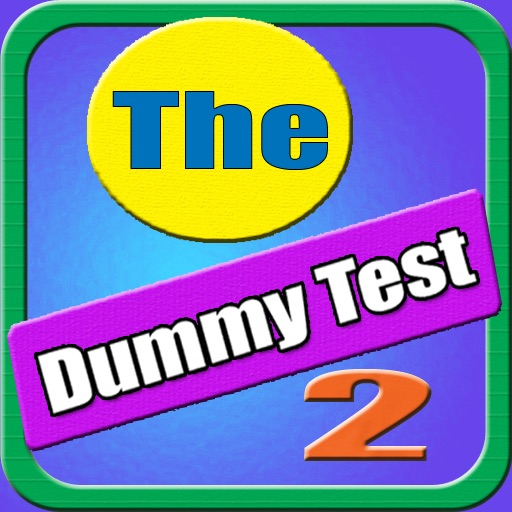 The Dummy Test 2
