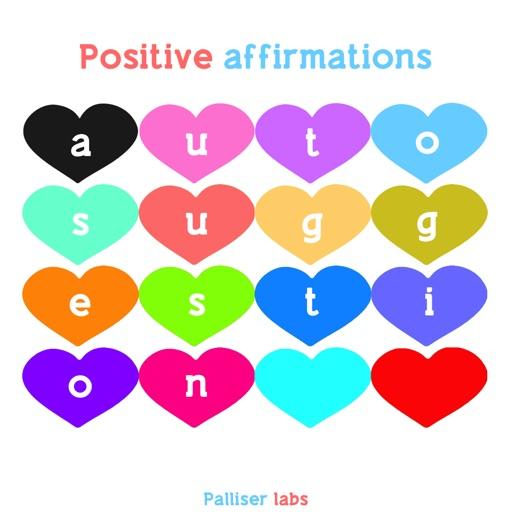Autosuggestion - Positive Affirmations