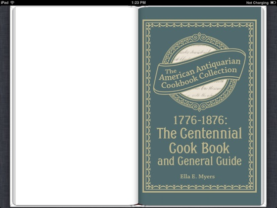 1776-1876: The Centennial Cook Book and General Guide (American Antiquarian Cookbook Collection)