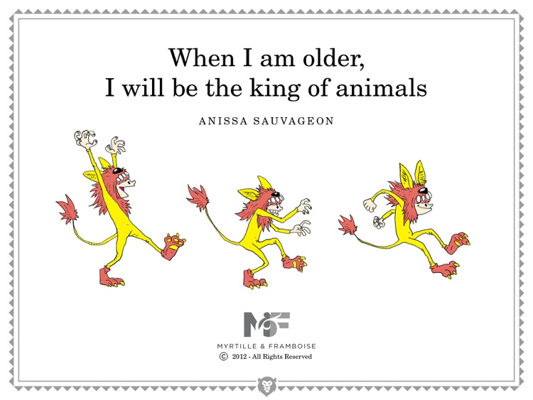 When I am older, I will be the King of Animals ! (Sample version)