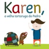 Karen, a velha tartaruga do Pedro
