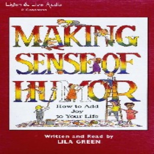 Making Sense of Humor (Audiobook)