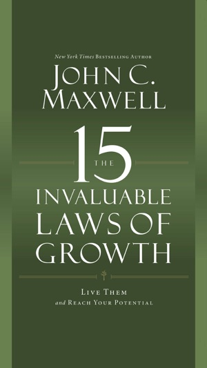 John C Maxwells The 15 Invaluable Laws Of Growth On The App Store