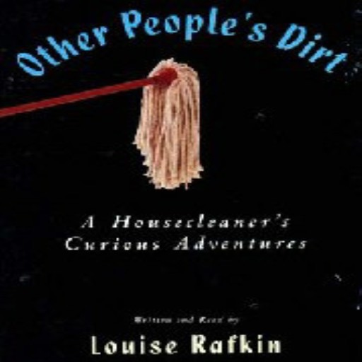 Other People's Dirt (Audiobook)