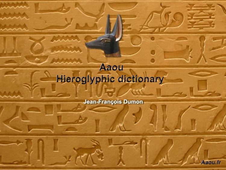 "Hieroglyphic Dictionary iPad version ""Aaou"""