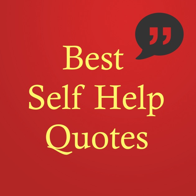 Self Help Quotes Self Help Quotes  On The App Store