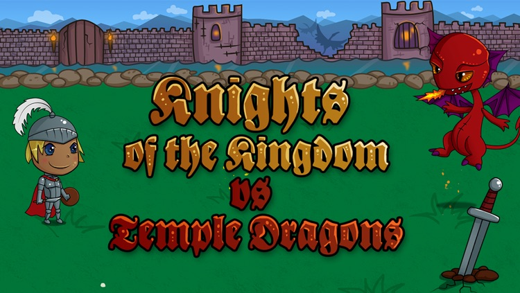 A Knights of the Kingdom vs. Temple Dragons Game