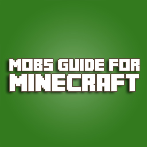 Mobs Guide For Minecraft