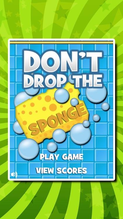 Don't Drop The Sponge