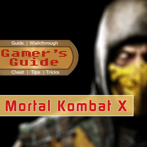 Gamer's Guide for Mortal Kombat X