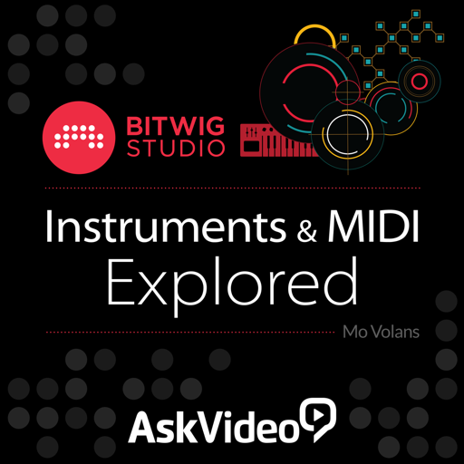 Course For Bitwig Studio 103 - Instruments and MIDI Explored