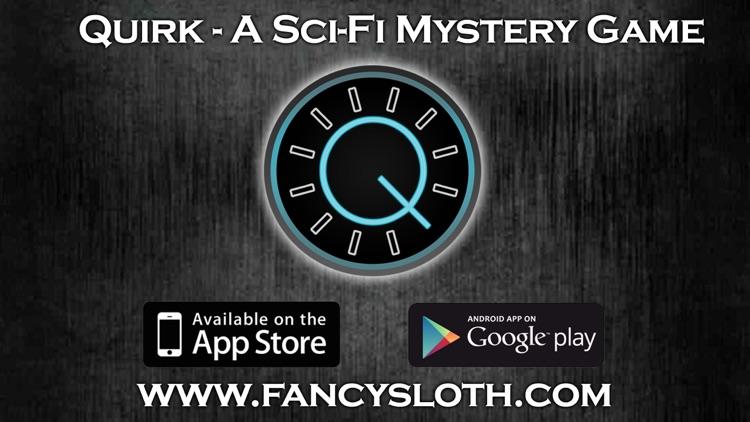 Quirk - A Sci-Fi Murder Mystery screenshot-4