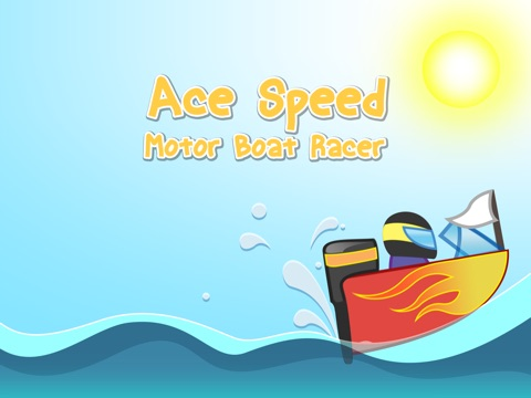 Ace Speed Motor Boat Racer - Amazing water wave racing-ipad-0