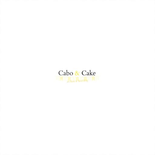 Cabo & Cake
