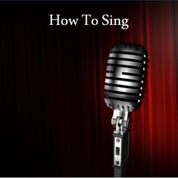 How To Sing - Complete Singing Guide