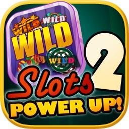 FreeSlots Power Up Casino -  Free Slots Games & New Bonus Slot Machines for Fun