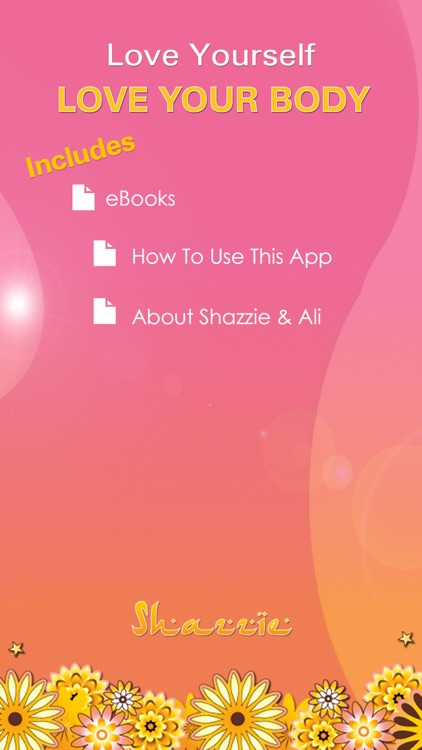 Love Yourself, Love Your Body by Shazzie: A Guided Meditation for Self Love and Acceptance screenshot-3