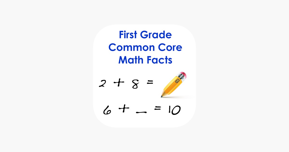 First Grade Common Core Math Facts on the App Store