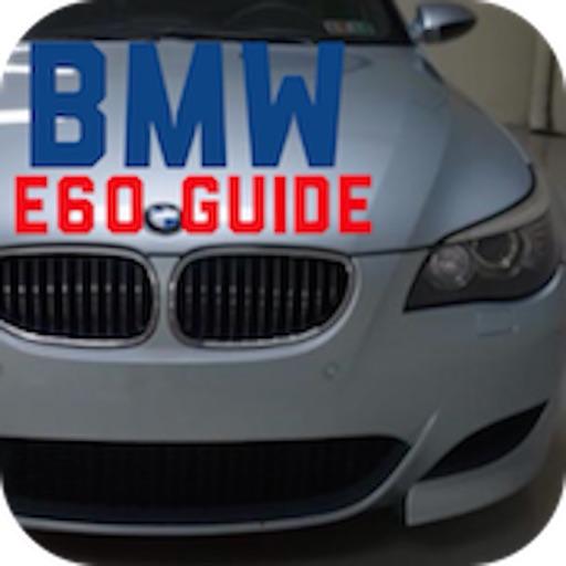 E60 Guide