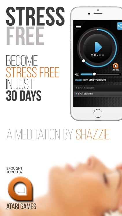 Stress & Anxiety Free — 30 Days to Total Relaxation, A Meditation With Shazzie