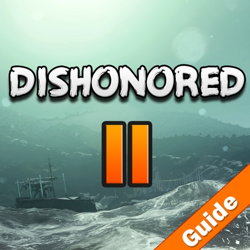 Best Pro - Guide For Dishonored 2 - Unofficial