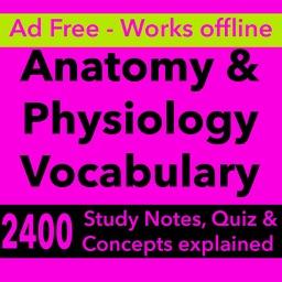 Anatomy & Physiology Vocabulary : Exam Review App