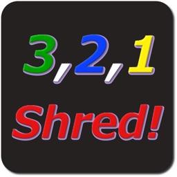 3, 2, 1 Shred!