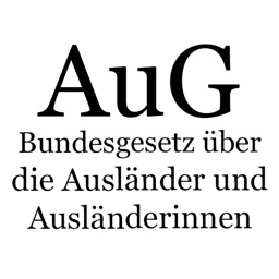 AuG - Ausländergesetz der Schweiz