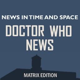 NITAS - Doctor Who News - Matrix Edition