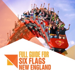 Full Guide for Six Flags New England
