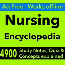 Nursing Encyclopedia : 4900 Study Notes & Quizzes