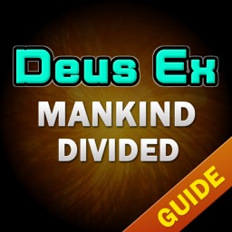 Pro Guide For Deus Ex: Mankind Divided