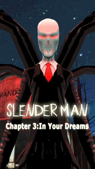 点击获取Slender Man Chapter 3: In Your Dreams