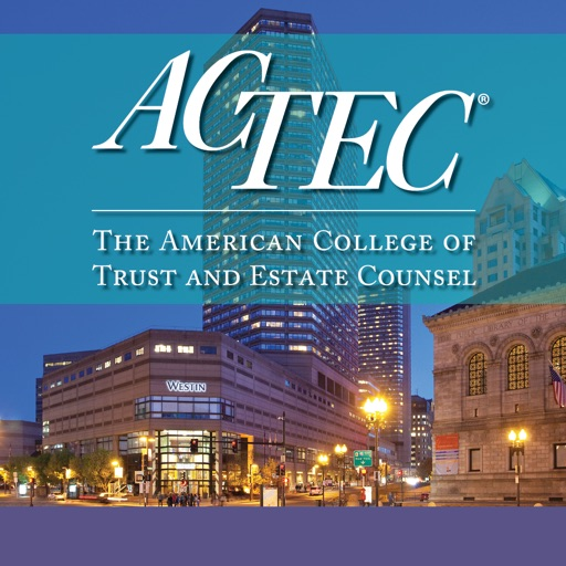 ACTEC 2016 Summer Meeting