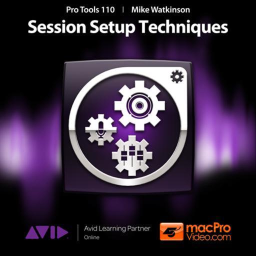 Course For Pro Tools 10 Session Setup Techniques