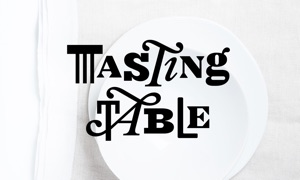 Tasting Table - Eat. Cook. Drink. Recipes.