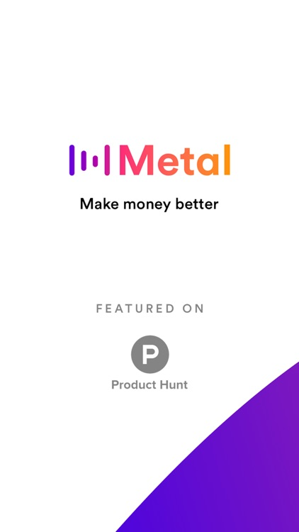 Metal Pay: Make money better