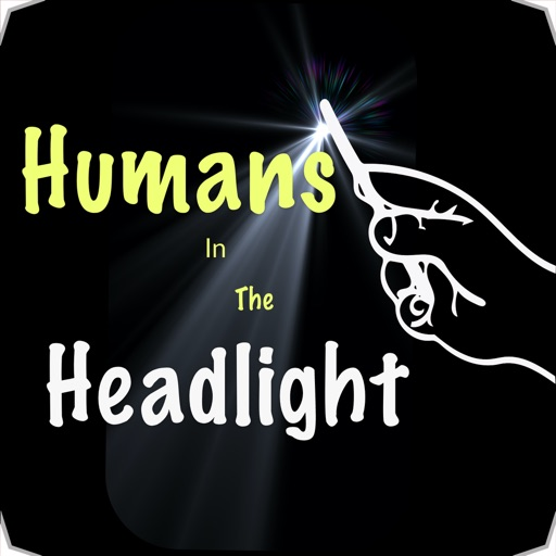 Humans In The Headlight