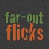 Far-Out Flicks