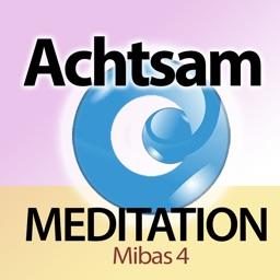 MiBas Achtsamkeit Meditationen