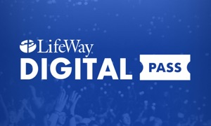LifeWay's Digital Pass