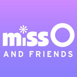 Miss O and Friends