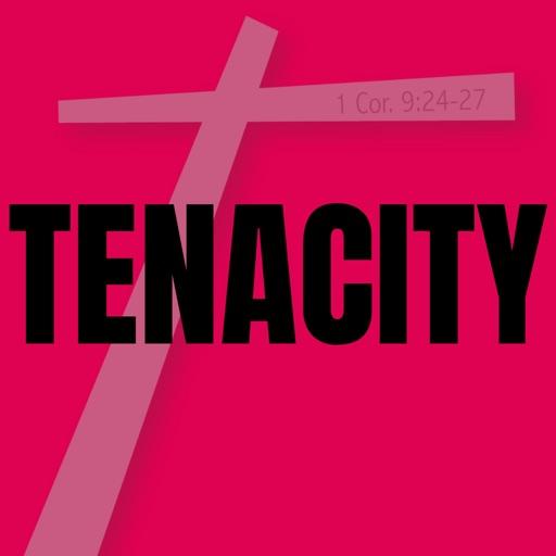 TENACITY!